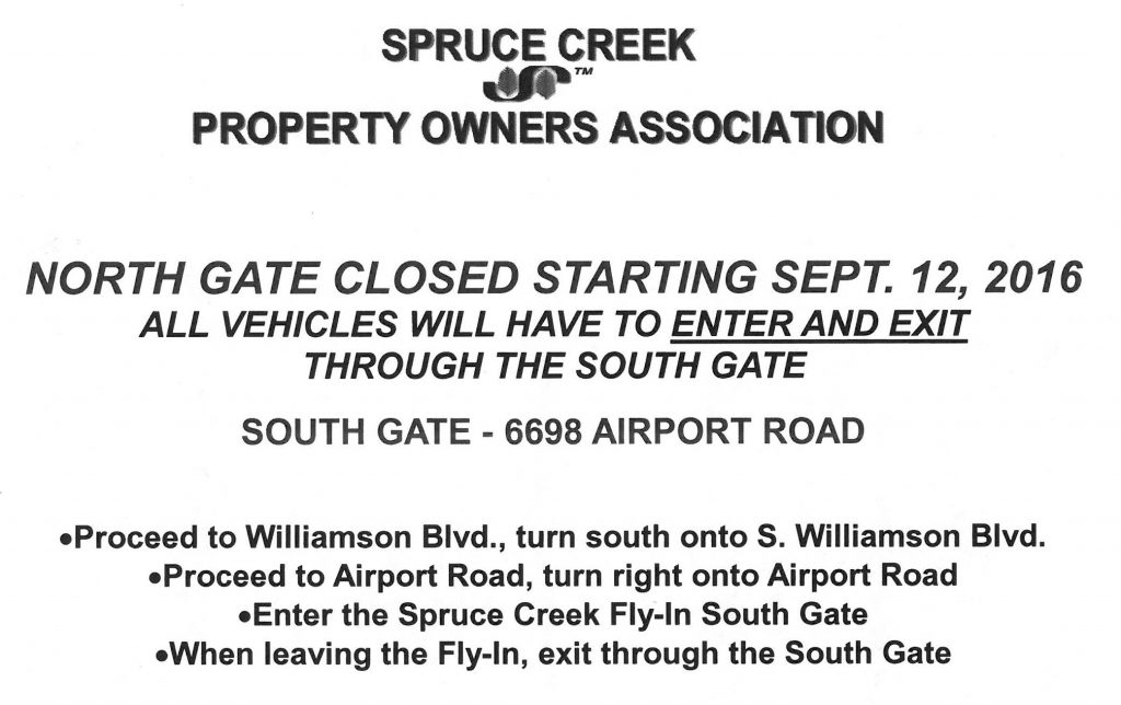 Spruce Creek North Gate Closed